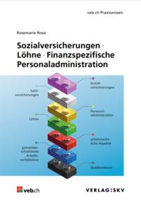 Sozialversicherungen, Löhne, Finanzspezifische Personaladministration