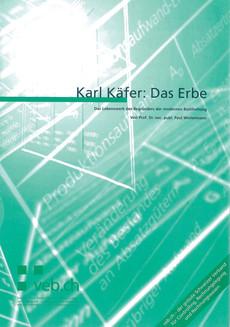 Karl Käfer: Das Erbe